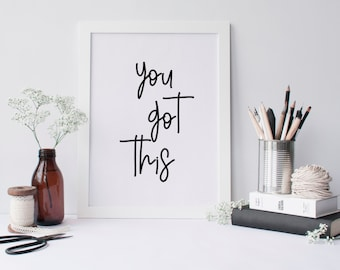 50% OFF.Frame Print,Kitchen,Apartment Decor,Bathroom Decor,Home Decor,Printable Wall Art Quotes,Instant Download,You got this