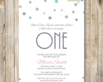 FIRST BIRTHDAY Invitation, Girl 1ST Birthday Invite, ONE Birthday, Silver Teal Pink, Confetti Glitter, 2nd 3rd 4th 5th, Digital Printables