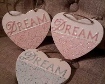 DREAM HEART-Ceramic Heart-Hanging Heart-New Job-Well Done-Dreams can come true-Wall Decor-Home-Family-Dreams