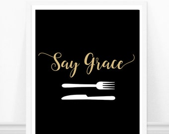 Say Grace Kitchen Print - Kitchen Typography Art - Black Gold Cutlery Print - Kitchen Cutlery Art Print