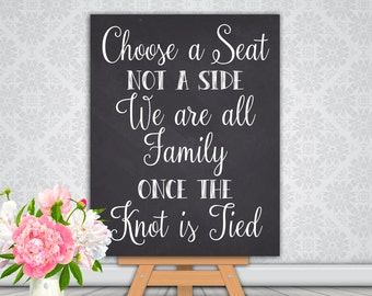 Choose A Seat Not A Side Sign Wedding Chalkboard Printable Wedding Seating Sign, Wedding Ceremony Sign, Instant Download (#K 001)