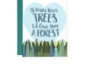 If Kisses Were Trees I'd Give You a Forest | Anniversary | Love | Mother's Day | Illustrated Greeting Card | Folk and Fauna Co.