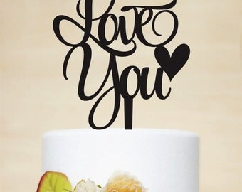 Love you Cake Topper,Wedding Cake Topper,Custom Cake Topper,Personalized Cake Topper,Unique Cake Topper,Bride Shower cake topper A046