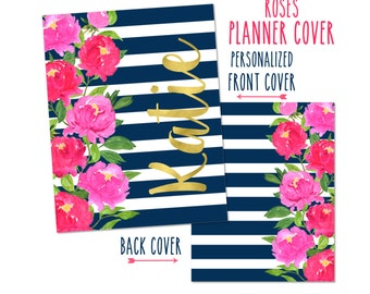 Personalized Planner Cover ~ Roses - Choose Cover only or Cover Set - Many Planner Sizes Available!