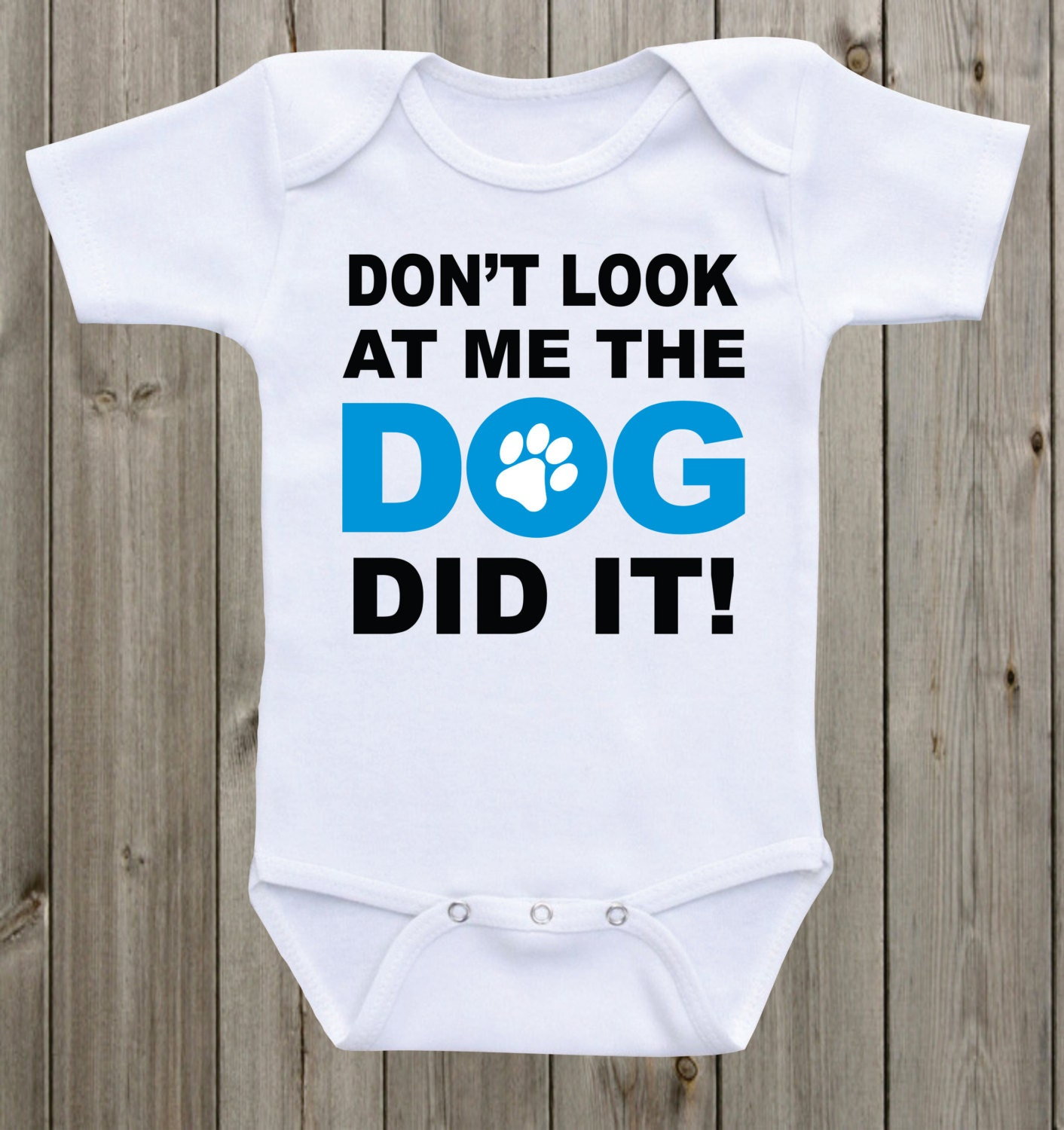 The Dog Did It Baby Onesie Funny Onesie Funny Baby Onesie Funny Baby