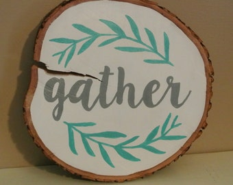 Gather - Hand Painted Sign