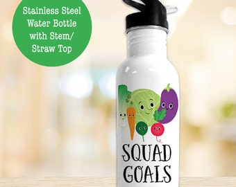 Stainless Steel Water Bottle - Squad Goals Veggie Water Bottle - Funny Veggie - BPA Free Eco Friendly Water Bottle