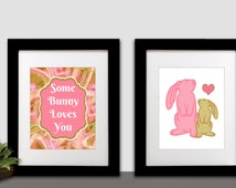 Digital Download, Set of 2, Some Bunny Loves You, Pink, Green, 8x10 inches, 16x20 inches, Art Print, Nursery, Children, Wall Art,