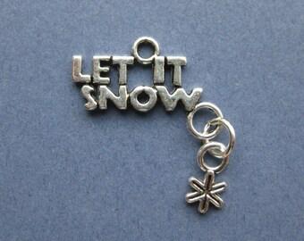 6 Let It Snow Charms - Let It Snow Pendants - Let It Snow - Antique Silver - 28mm x 23mm -- (X1-10882)