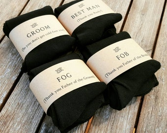 Sock it to the ~ Groom, Groomsmen, Father of the Bride and Father of the Groom. Neatly packaged black socks so no one gets cold feet!