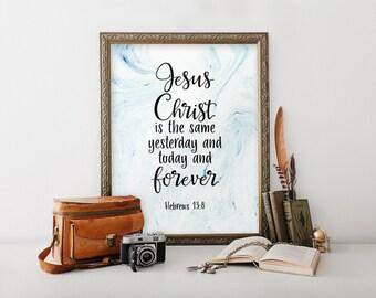 Scripture print art decor, Baptism gift boy, Inspirational quote, Christening gift, Nursery wall art, Hebrews 13:8, Bible verses BD-1033