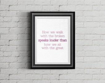 How We Walk With the Broken, Christian Art Print, Custom Art Print, Home Decor Art, Printable Art