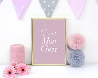 French Quote Oui Mon Cheri, Kids Print, Positive Quote, Baby Print Poster, French Poster, Typography Poster, Kids Room Decor, Nursery Print