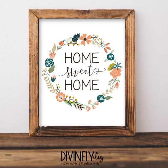 Home Sweet Home Print//Wall Decor//Home By DivinelyDIY On Etsy