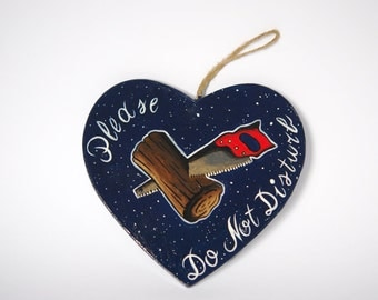 do not disturb, hand painted heart to hang on the wall or the door