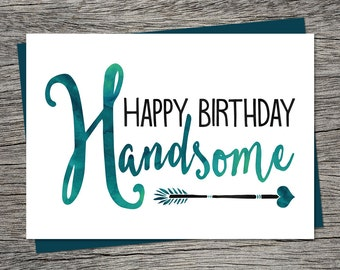 Birthday Card - Happy Birthday Handsome - Printable Card - Husband Birthday Card, Boyfriend Birthday Card - Instant Download