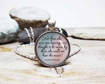 Those Who Dance Friedrich Nietzsche quote necklace Nietzsche necklace german philosophy necklace quote pendant inspirational necklace
