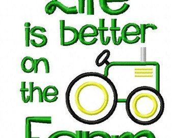 Life is better on the farm embroidery design, farm embroidery design, tractor embroidery design