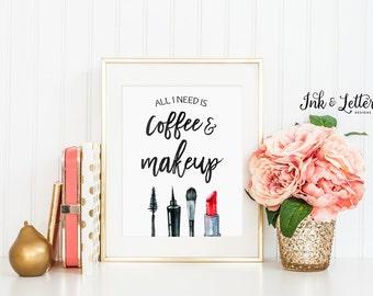 Makeup Printable - Makeup Art - Coffee and Makeup Print - Bathroom Decor - Vanity Decor - Makeup Lover - Instant Download - 8x10