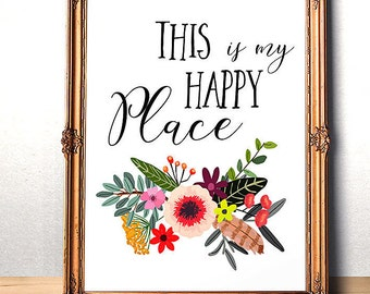 Printable art This is my happy place print  Entrance art Welcome quote Printable Entryway Sign Housewarming gift Guest Room Decor Digital