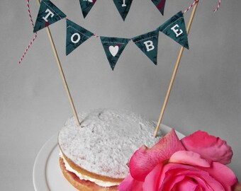 Wedding Hen Do - Bride To Be - Cake Topper Bunting