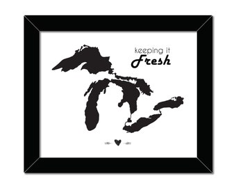 Keeping It Fresh | Great Lakes Print | 8x10 | Lake Superior | Lake Ontario | Lake Michigan | Lake Erie | Lake Huron | Instant Download
