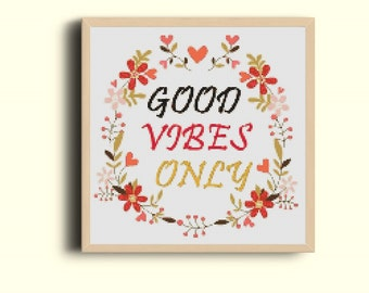 Good Vibes Only Cross Stitch , Good Vibes Only Cross Stitch Pattern , pdf