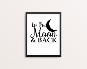 To the Moon and Back, 8x10 Art Decor Digital Print
