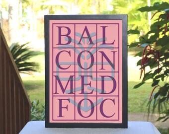 "First Edition, Giclée print of original composition ""Bal-Con-Med-Foc"" by GAH! FreeToBeYou, conceptual art, contemporary art, modern art"