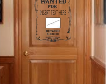 Personalized Wanted poster with 7 by 5 cutout for your own picture decal