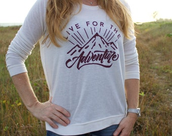 Live for The Adventure Pullover