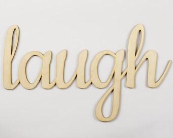 Laugh wooden sign - Lasercut - cutout - wedding decoration - gift - anniversary - birthday - door decor - Living room