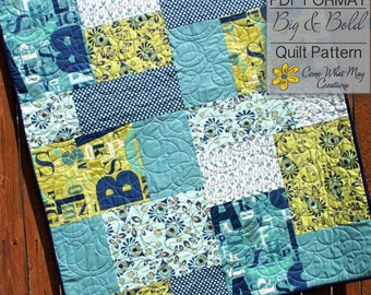Baby Quilt Pattern, Fat Quarter Quilt Pattern, Big & Bold Baby Quilt Pattern, Lap Quilt Pattern, Beginner Quilt Pattern, Easy Quilt Pattern