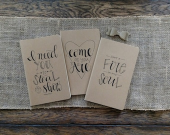 "Choice of 1 ""Come As You Are"", "" Fire in my Soul"", or ""Steal my Show"" Hand Lettered Traveler's Notebook Cahier Moleskine Prayer Journal"