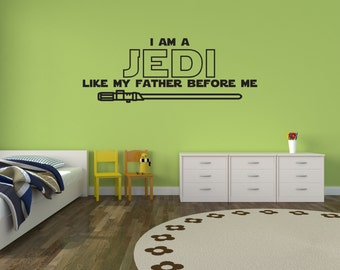 Star Wars Wall Decal I am a jedi like my father before me quote Room Wall Decor Vinyl Decal Sticker