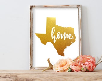 Texas Home Gold Foil Print FREE US SHIPPING