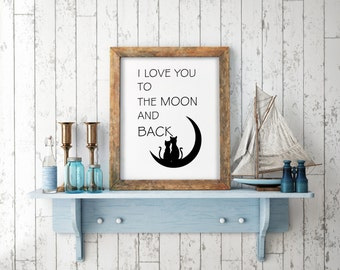 Moon Print, Nursery Decor, wall art, kids room decor, poster, black and white, scandinavian poster, i love you to the moon and back