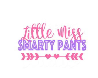 Little Miss Smarty Pants Back to School First Day of School First Grade Kindergarten Back to School Iron On Vinyl Decal 420
