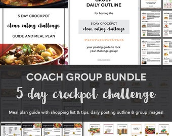 Coach Group Bundle : 5 Day Crockpot Challenge