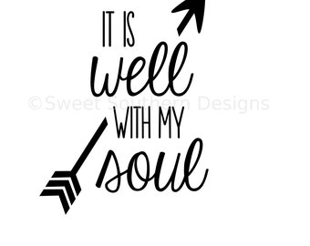 It is well with my soul SVG instant download design for cricut or silhouette