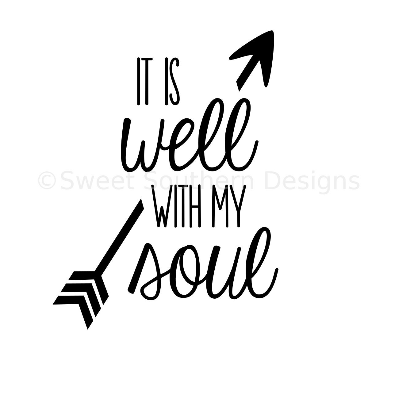 It Is Well With My Soul SVG Instant Download Design For Cricut