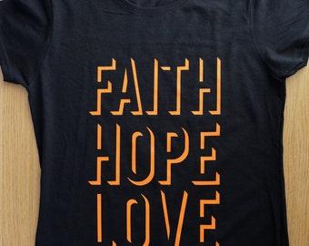 Faith Hope Love Christian t-shirt (Women)
