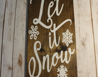 Let it Snow Sign, Rustic Decor, Christmas Sign, Holiday Sign, Christmas Decor, Holiday Decor, Rustic Holiday Decor, Holiday Sign