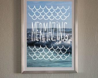 Mermazing,Printable Art,Sea Prints,Waves,Ocean,Inspirational Quote,Beautyful Words,Summer Print Decor,Home Desigion,Digital Poster,Kids Room