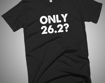 Only 26.2? Marathon Runner T-Shirt