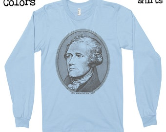 Alexander Hamilton Longsleeves T-shirt, Tee, American Apparel, Founding Father, America, Jefferson, Miranda, Musical, Cute Gift