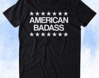 American Badas Shirt Merica USA America Proud Patriotic Pride Tumblr T-shirt