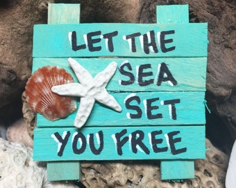 Let the Sea Set You Free Refrigerator Magnet - Fridge Magnet - Beach Art - Beach Sign - Nautical Art - Shell Art - Starfish Decor