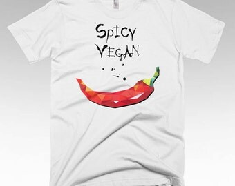 Spicy Vegan, Vegan shirt, Vegan Clothing, Vegan Gifts, Vegan t shirts, Funny t shirts
