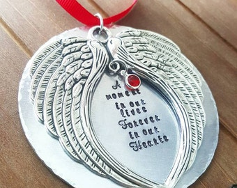Memorial Ornament Angel Wing A moment in Our Loves Because Someone We Love is in Heavent Hand Stamped Christmas Ornament